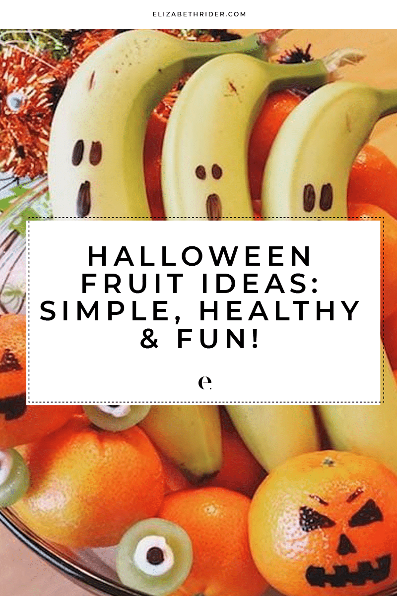 Halloween Fruit Ideas Simple, Healthy & Fun! Elizabeth