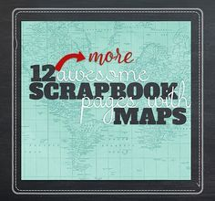A few years ago, as my family was getting ready for our six week road trip, I shared 12 Awesome Scrapbook Pages With Maps.  As summer quickly approaches and dreams of travel fill our minds, it's time to be inspired once again! I love the creative techniques scrappers have used to incorporate maps into their albums.