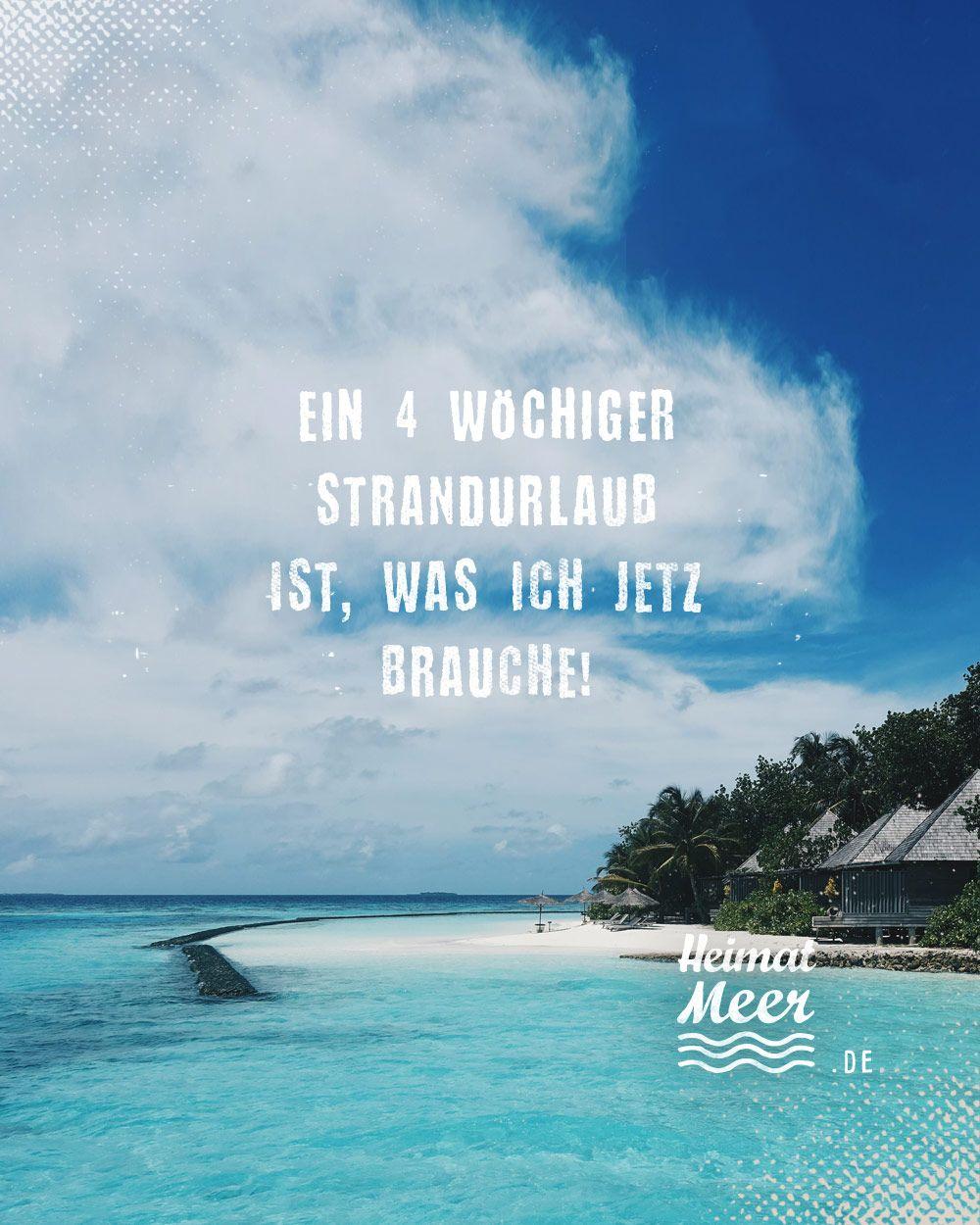 4 Wochen Strandurlaub Mee H R Von Heimatmeer Strandurlaub Urlaub Strand