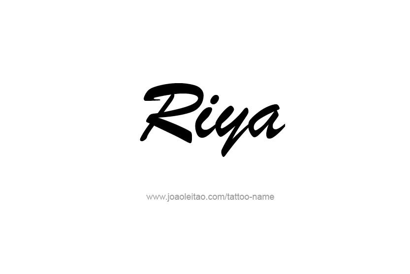 Riya Name Tattoo Designs Name Tattoos Tattoo Designs Name Tattoo Designs