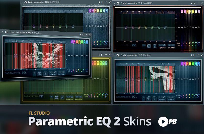 FL Studio Parametric EQ 2 Skin Bundle 2020 Producer Bundle