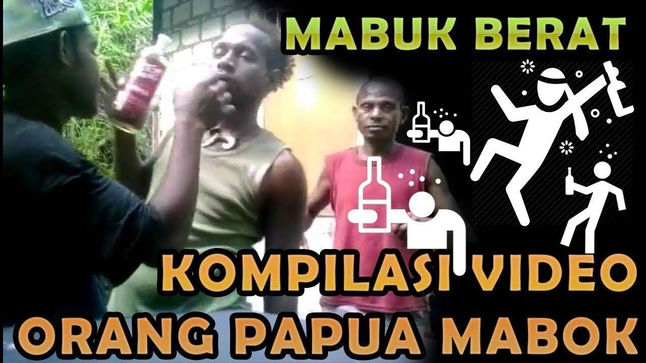 Video Lucu Kocak Papua Orang Mabuk KOCAK