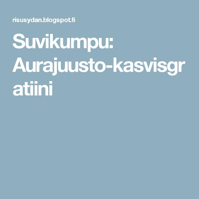 Suvikumpu: Aurajuusto-kasvisgratiini