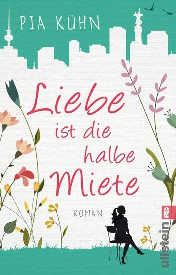 Buy Liebe ist die halbe Miete: Roman by  Pia Kühn and Read this Book on Kobo's Free Apps. Discover Kobo's Vast Collection of Ebooks and Audiobooks Today - Over 4 Million Titles!