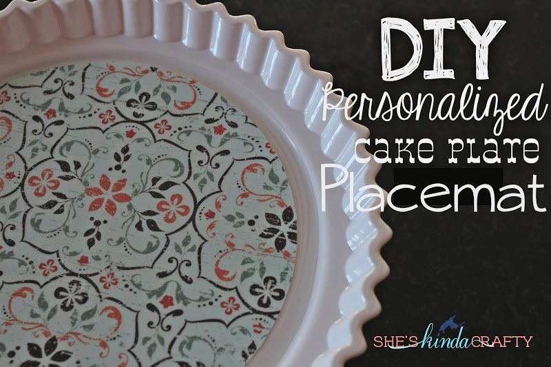 She's {kinda} Crafty: DIY Cake Stand Placemat