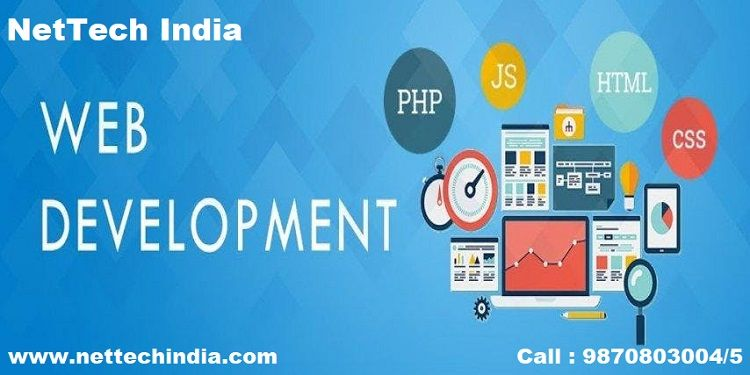 Learn Php Html5 Css3 Javascript And More Enroll For Web Development Course At Nettec In 2020 Web Development Web Development Training Website Development Company