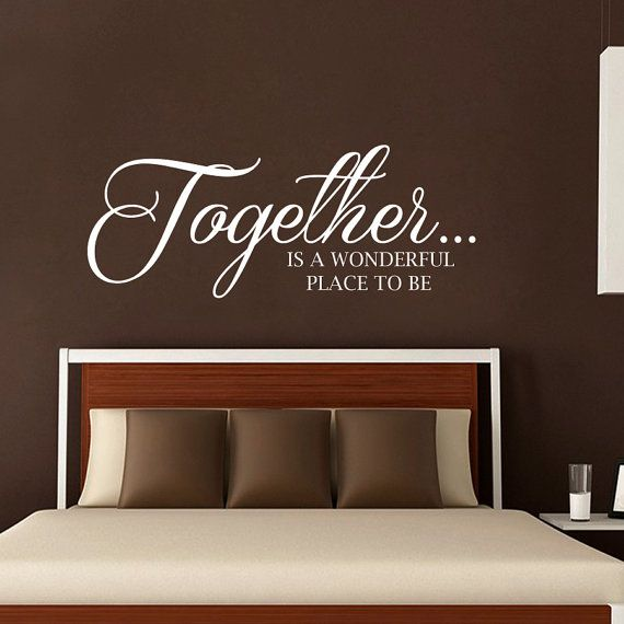 Wall decals quote together is a wonderful place to be Funny bedroom