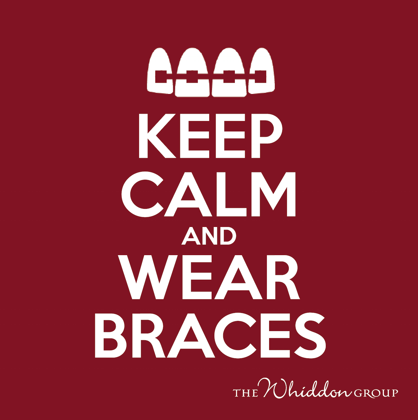 Braces Off Quotes Keep Calm And Wear Braces Orthodontic Marketing Ideas Custom