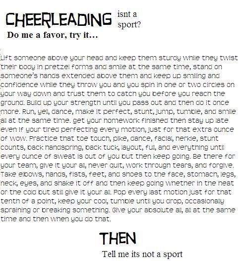i need to memorize this and say it to anyone who thinks  cheerleading is a sport this is the most amazing explanation ive found yet to explain why cheer definitely is a sport