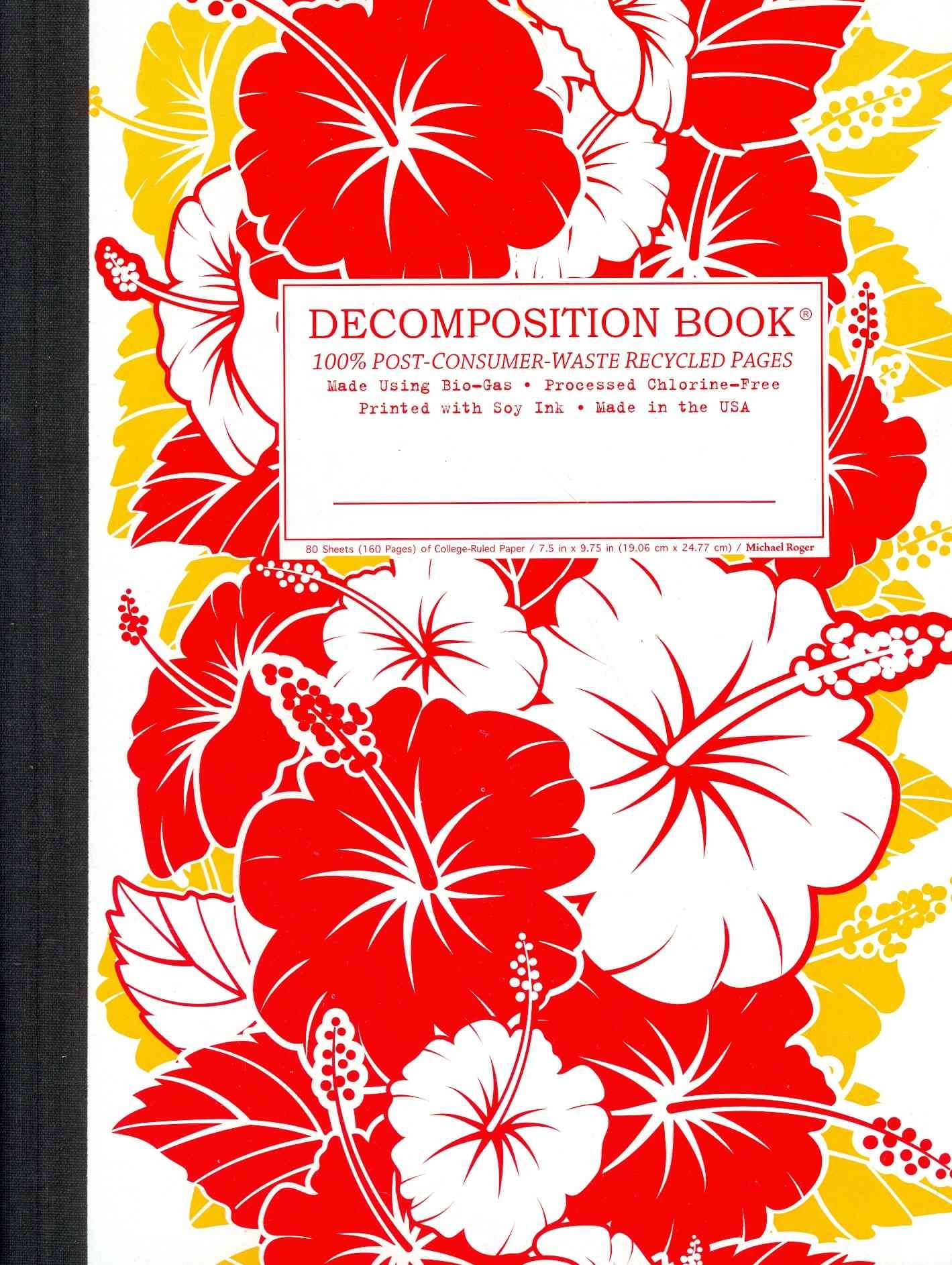 Hibiscus Decomposition Book College Ruled Composition Notebook With