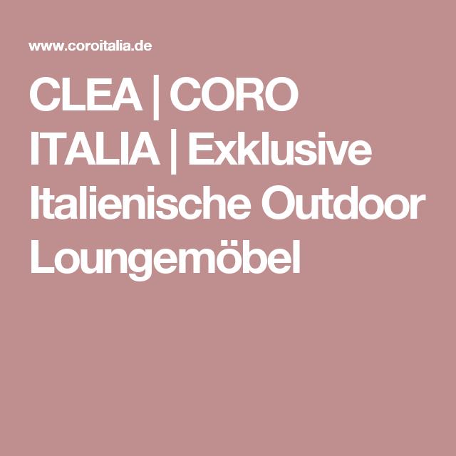 Clea Coro Italia Exklusive Italienische Outdoor Loungemöbel