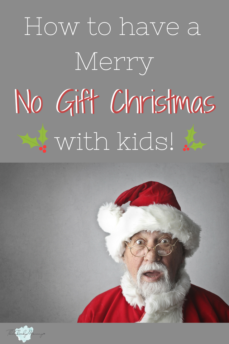 How To Have A Merry No Gift Christmas With Your Family Christmas Traditions Kids Christmas Gifts For Kids Christmas Gifts