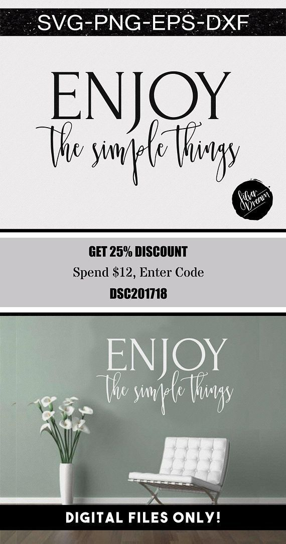 enjoy the simple things svg file #wallart #walldecor #vinyl #simple #simpleliving #stencils #crafts #crafting #woodsigns #svg #cricutmade #silhouette #dxf #softwaredesign