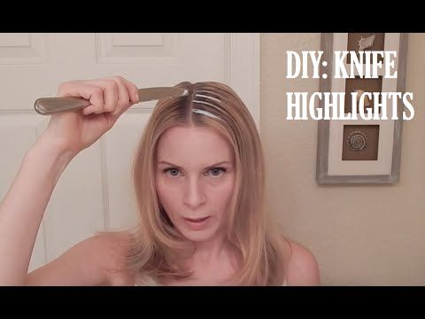 Diy highlights with a knife what awesome home method beauty diy highlights with a knife what awesome home method solutioingenieria Choice Image