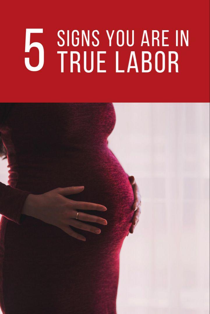5 Signs You are in True Labor   Preterm labor, False labor ...
