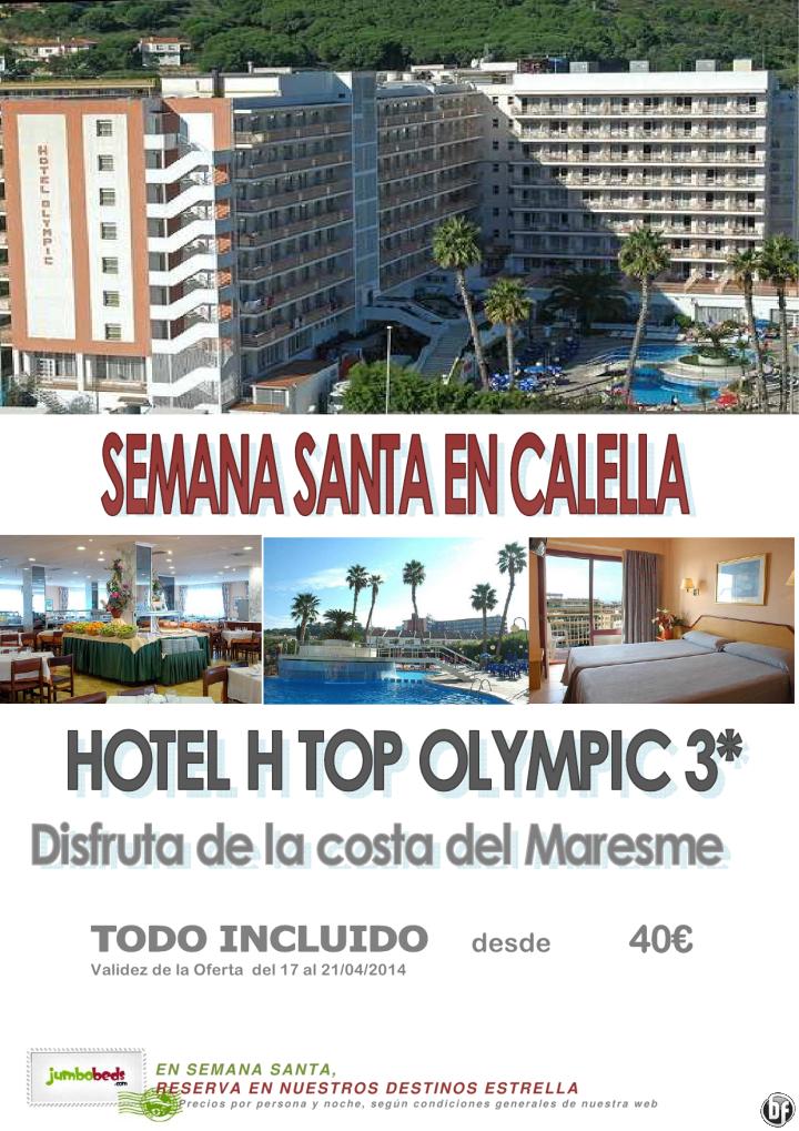 ¡¡Visita Calella en Semana Santa htl H Top Olympic 3* dsd 40€ pax/día en TI!! ultimo minuto - http://zocotours.com/visita-calella-en-semana-santa-htl-h-top-olympic-3-dsd-40e-paxdia-en-ti-ultimo-minuto/
