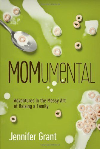 Momumental: Adventures in the Messy Art of Raising a Family [Paperback] by Jennifer Grant, http://www.amazon.com/dp/B0084X6Z86/ref=cm_sw_r_pi_dp_WhJ1pb0PAHRSV
