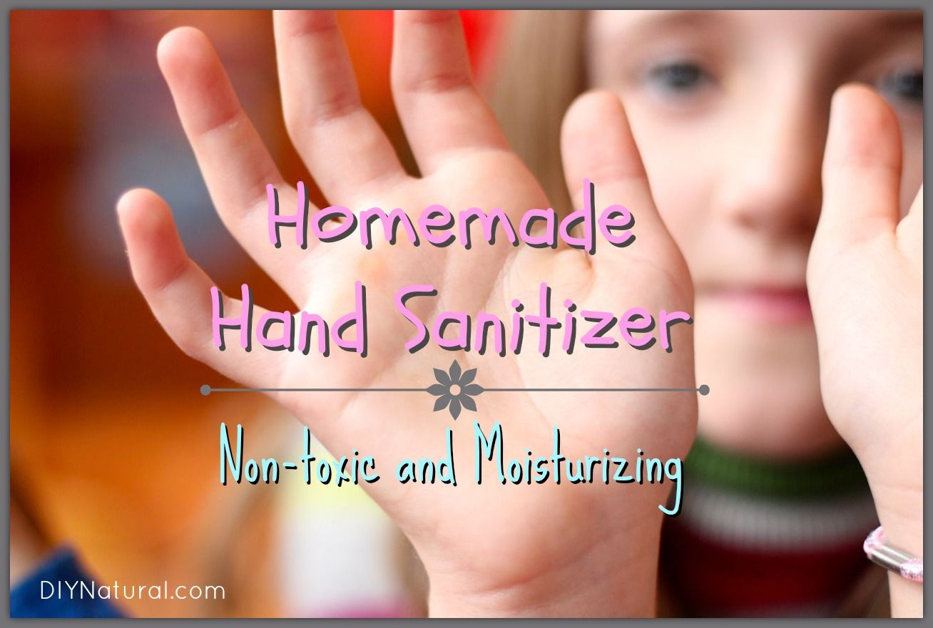 Homemade Hand Sanitizer A Natural Diy Recipe Natural Hand