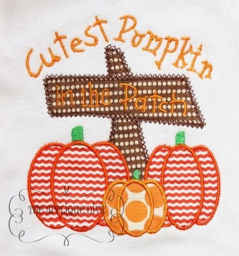 Fall Thanksgiving Cutest Pumpkin In The Patch Digital Embroidery