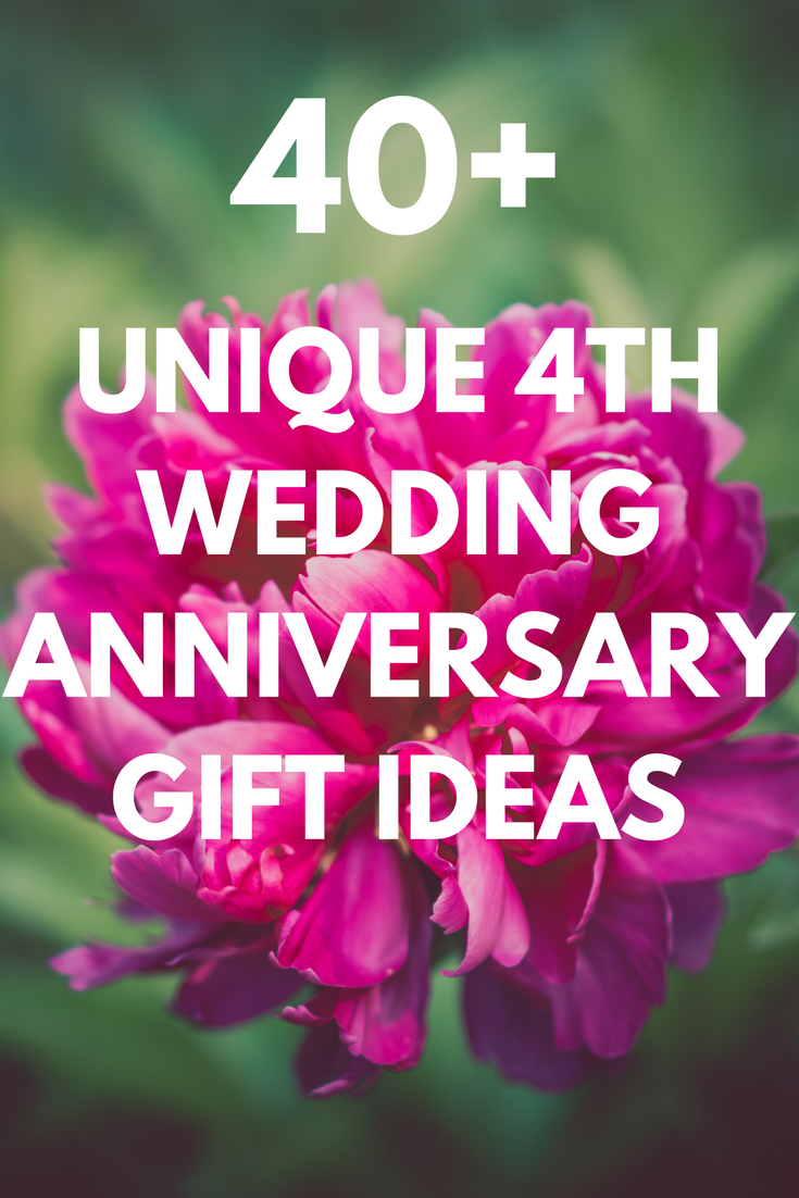 Best 4th Wedding Anniversary Gift Ideas For Him And Her 35 Unique Floral Fruity Presents To Celebrate Your Fourth Year 2020 4th Wedding Anniversary Gift Marriage Anniversary Gifts 4th Wedding