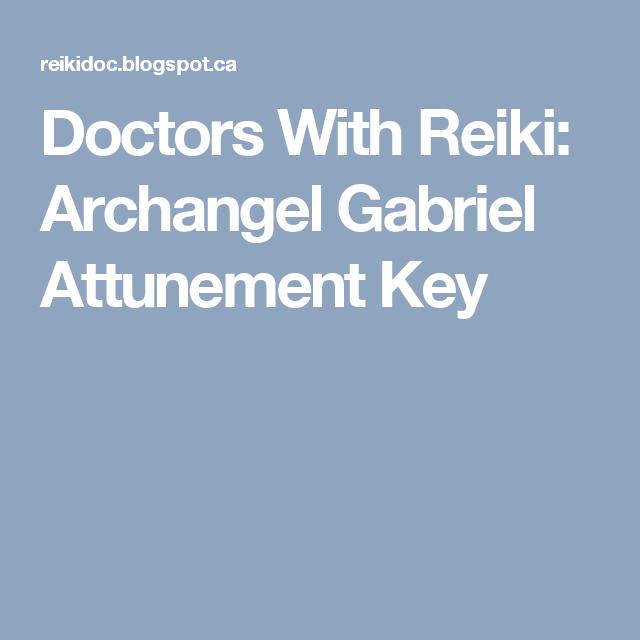 Doctors With Reiki: Archangel Gabriel Attunement Key