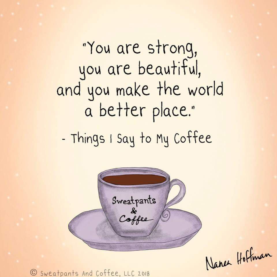 Every Day Coffee Quotes Coffee Humor Coffee Obsession