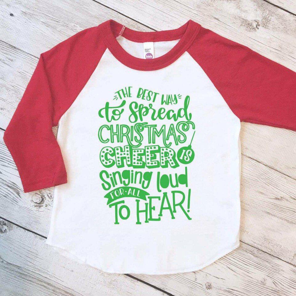 The best way to spread Christmas cheer shirt, kids christmas raglan ...