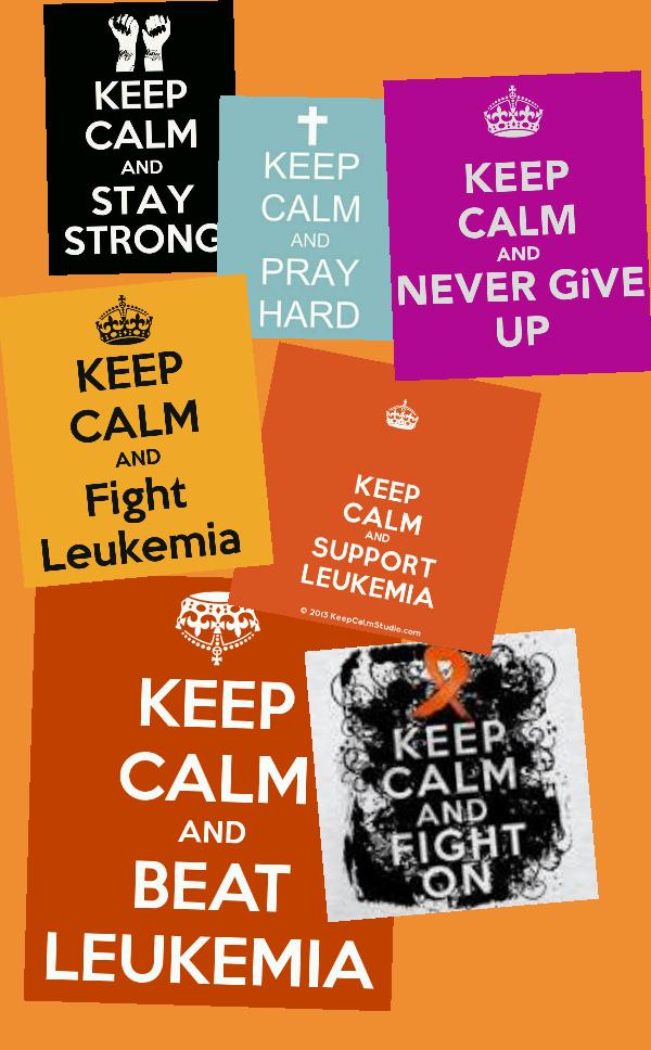 keep calm and fight leukemia leukemia awareness pinterestkeep calm and fight leukemia