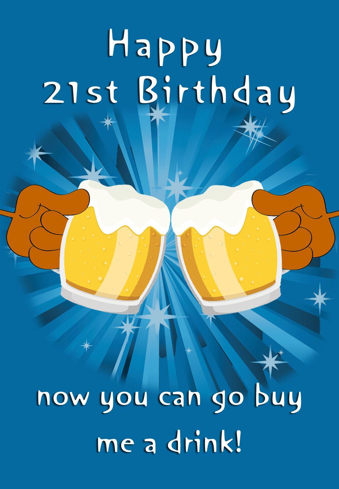 Free Printable 21St Birthday Greeting Card Happy 21st