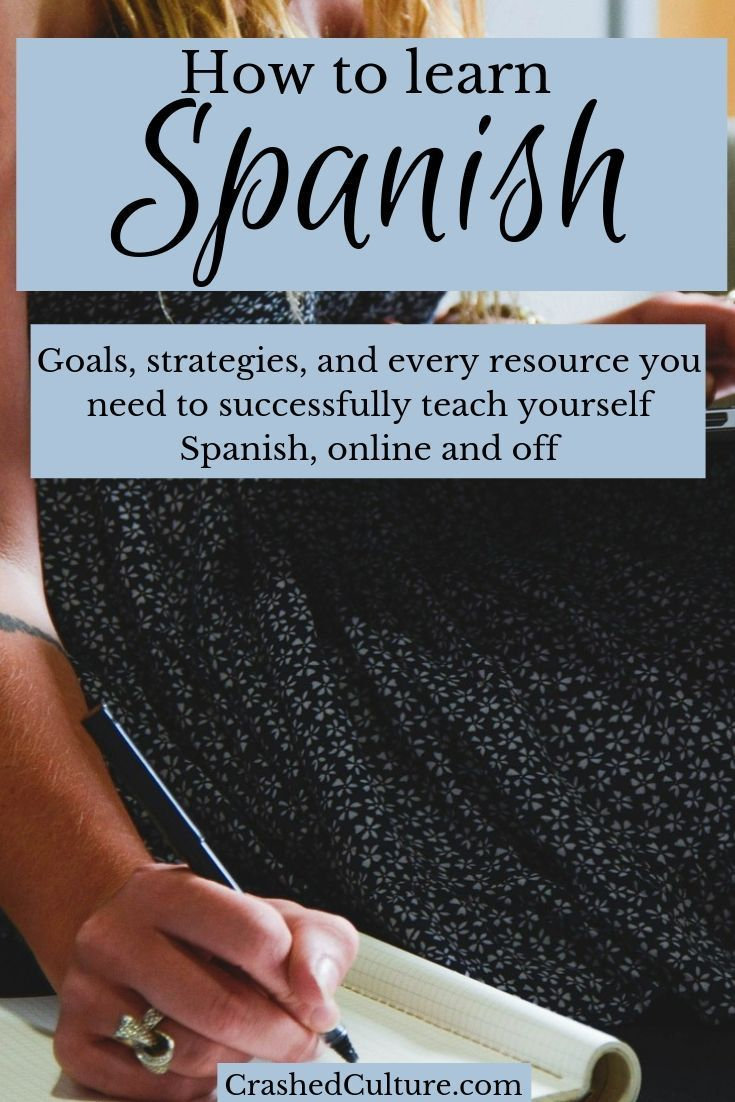 The Best Way to Learn Spanish All By Yourself - Crashed Culture