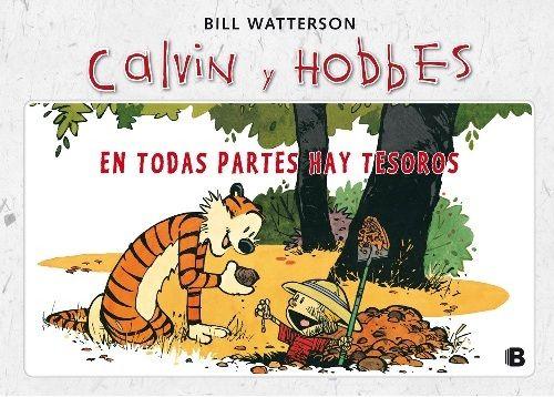 NOVIEMBRE 2014: Calvin y Hobbes : en todas partes hay tesoros / Bill Watterson