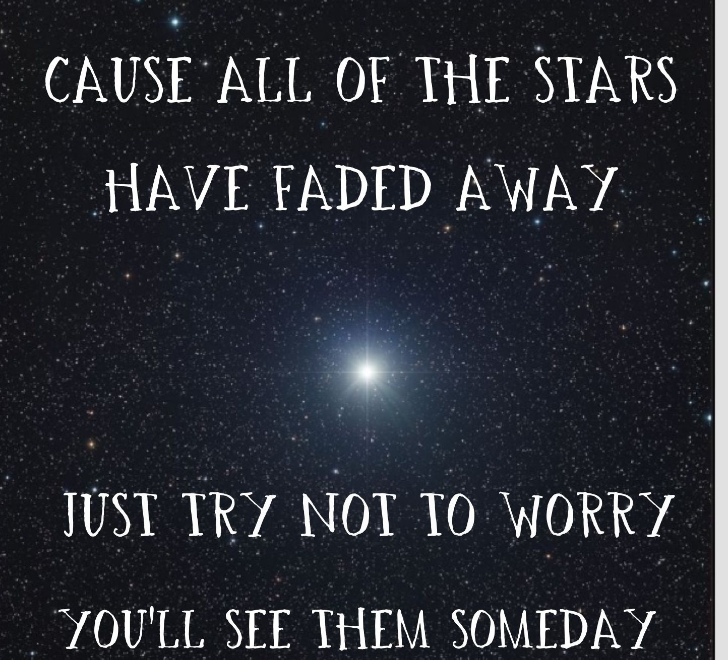 Lyrics fading away like stars songs about fading away like ...