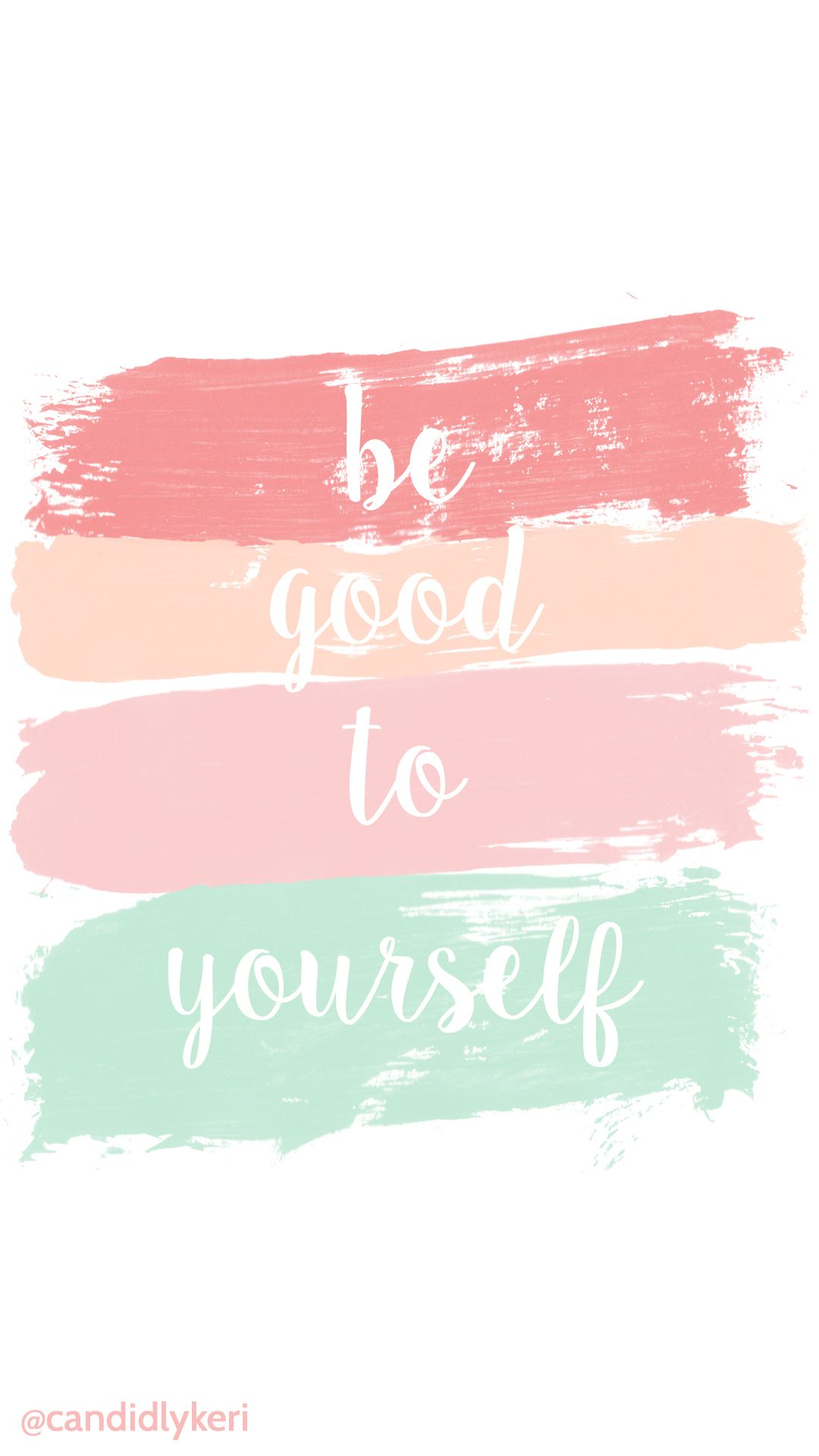"be good to yourself"" peach coral mint and tan paint stripes"
