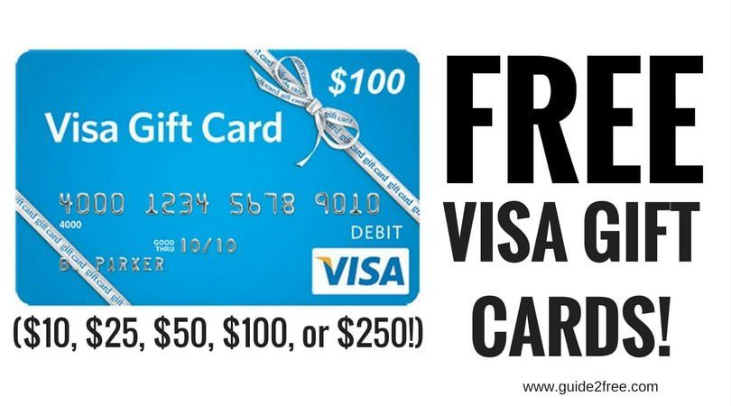 Free visa gift cards 10 25 50 100 or 250 in