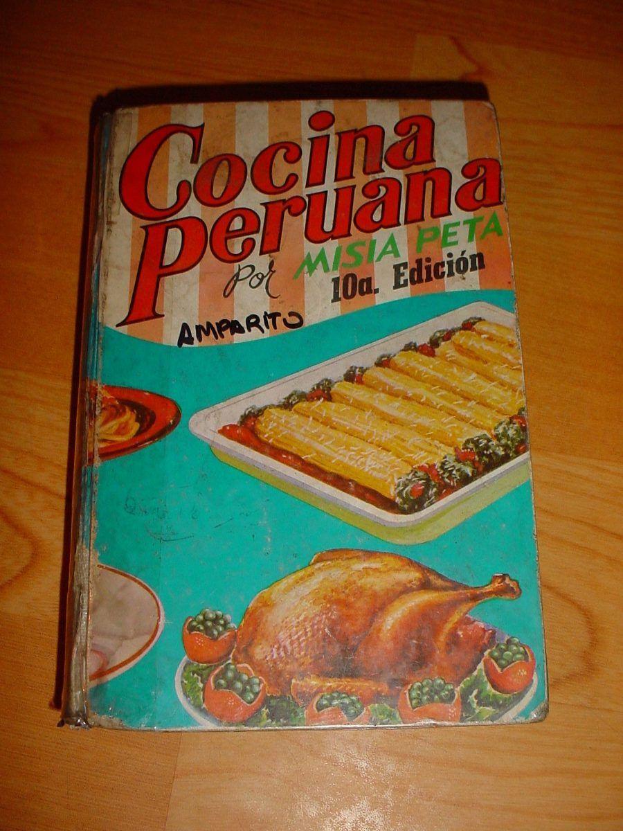 Libro cocina peruana por misia peta 10cima edicion - Libro cocina peruana pdf ...