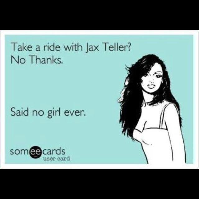 I Love Jax And Sons Of Anarchy