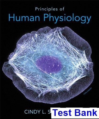 Principles of Human Physiology 5th Edition Stanfield Test Bank ...
