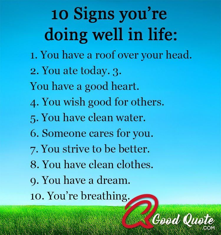 10 Signs You Re Doing Well In Life In 2020 Strong Mind Quotes Work Quotes Inspirational Life