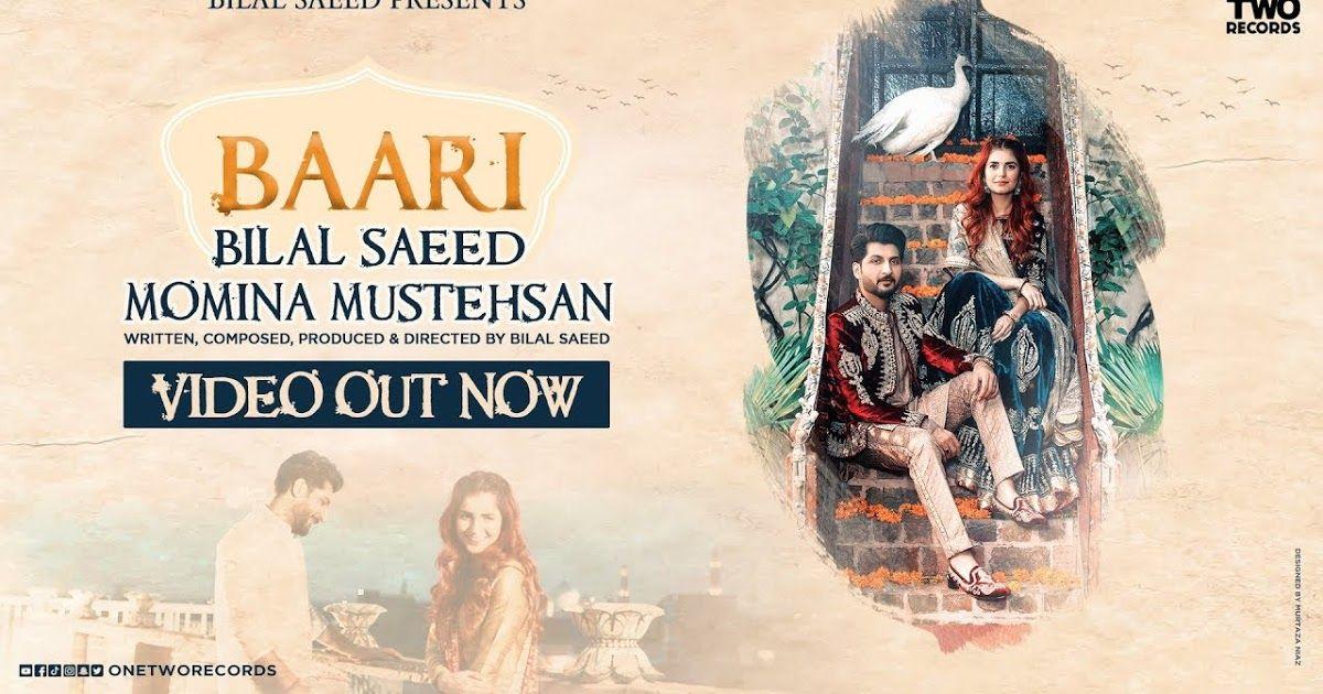 Baari Bilal Saeed And Momina Mustehsan Download Mp3 Music Videos Songs Lyrics