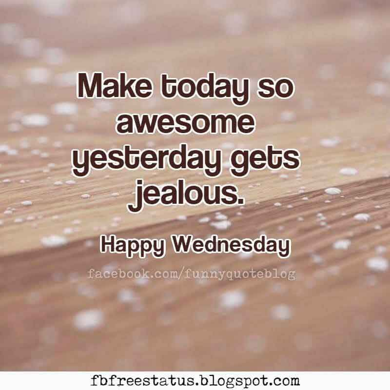 Happy Wednesday Morning Quotes With Beautiful