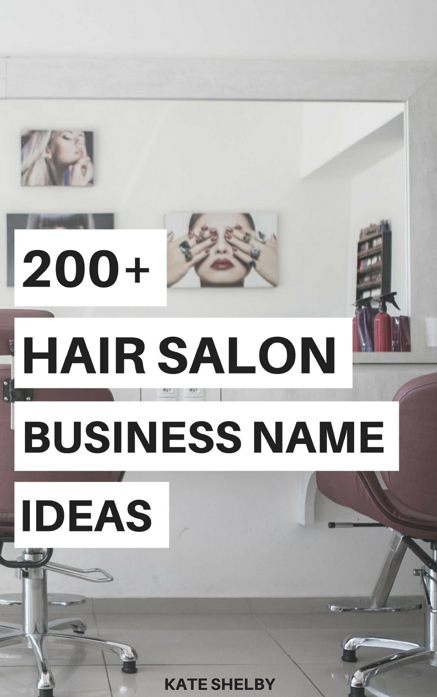 200 Hair Salon Business Name Ideas Kate Shelby Hair Salon Business Hair Salon Names Hair Salon