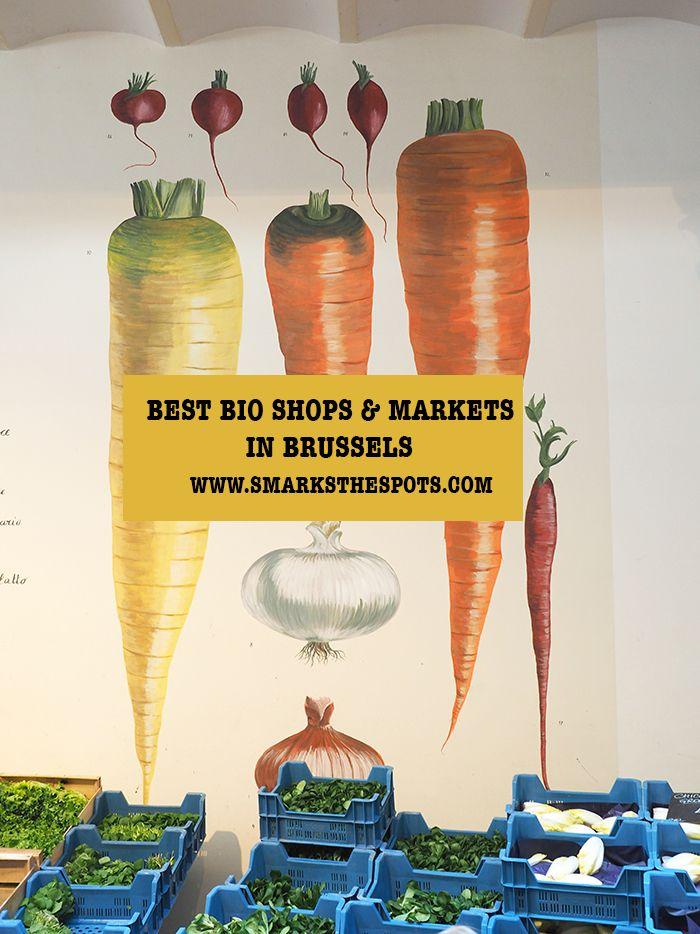 best bio shops markets in brussels brussels belgium