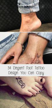 Photo of 34 Elegantes Fuß Tattoo Design, das Sie kopieren können – Tattoos Elegantes Fuß Tattoo Design …
