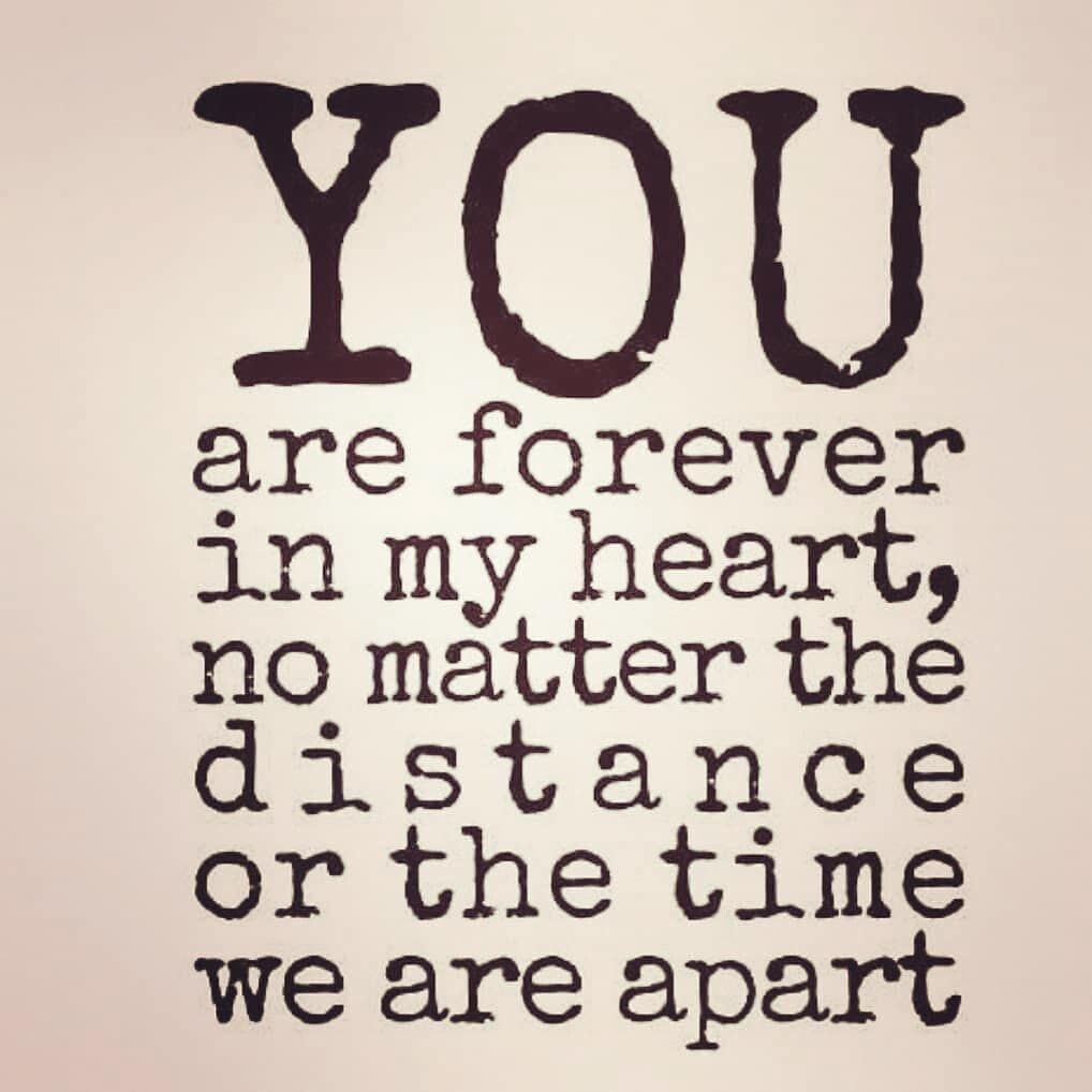 You are forever in my heart