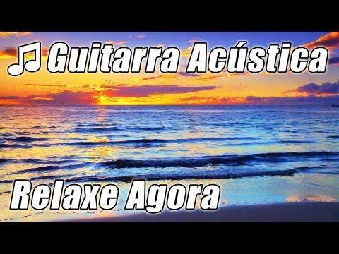 Violao Musica Relaxante Fundo Instrumental Classica Para Estudar