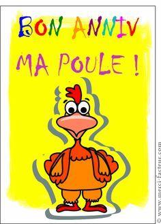 Bon Anniversaire Ma Poule Carte Anniversaire Humour Par La Poste
