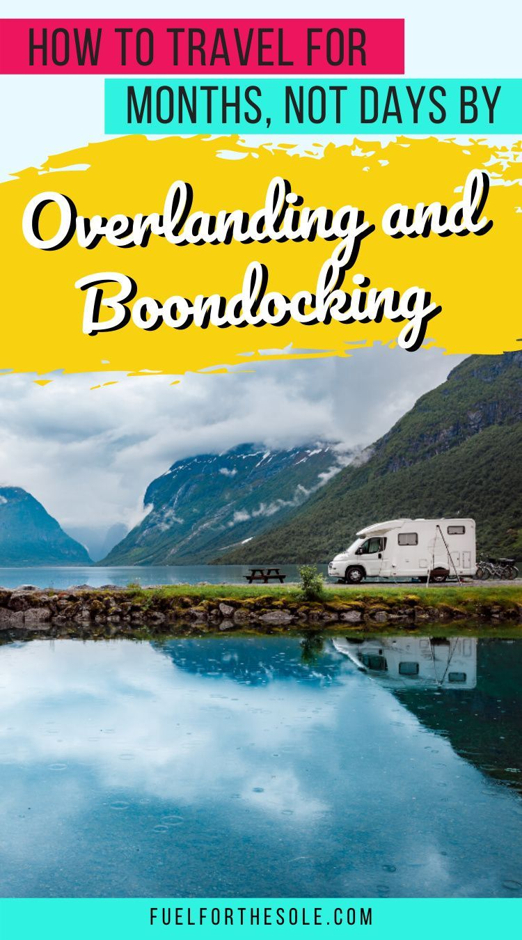 Why You Should Consider Overland Car Camping Travel – Fuel For The Sole Travel, Outdoor Adventure