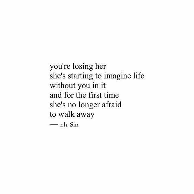 Messed Up Life Quotes: You're Losing Her... #rhsin
