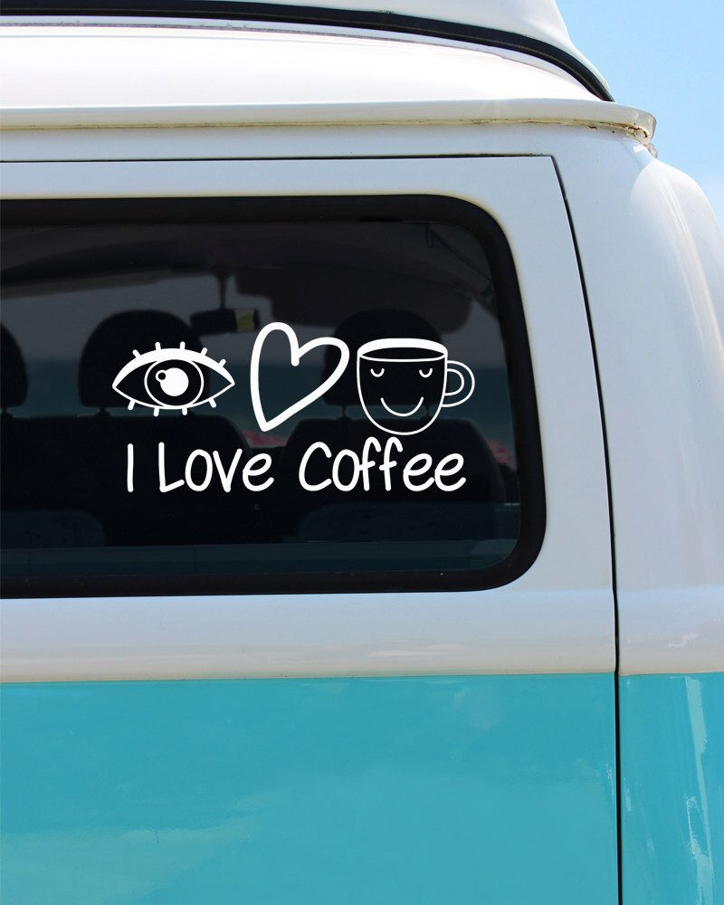 I Love Coffee Coffee Vinyl Window Decal Coffee Sticker Car - Vinyl car decals for windows