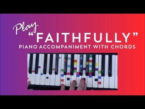 How To Play Faithfully On Piano Journey Piano Tutorial Piano